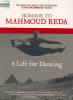 Homage to Mahmoud Reda - A Life for Dancing