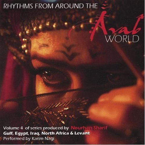 Nourhan Sharif - Rhythms from around the Arab World (Karim Nagi)