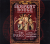 "Le Serpent Rouge with ""The Indiago"" featuring Beats Antique and Pentaphobe"