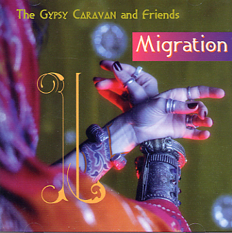 Gypsy Caravan and Friends - Migration