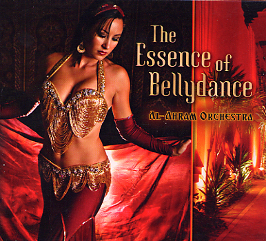 Al Ahram Orchestra - The Essence of Bellydance