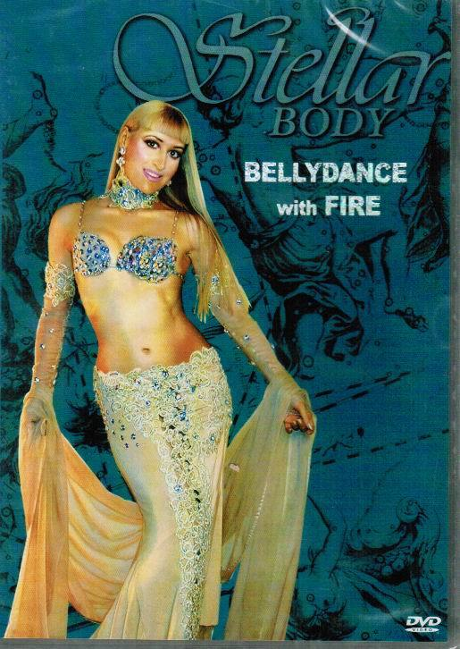 Belly Dance - Stellar Body With Fire
