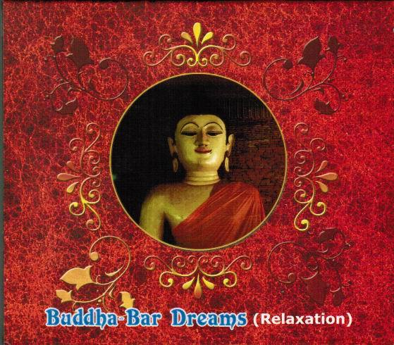 Buddha-Bar Dreams (Relaxation )