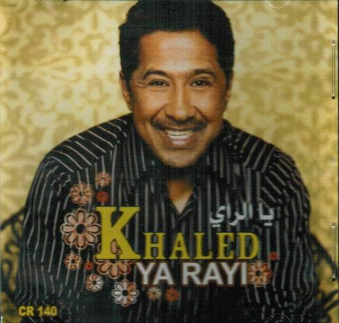 cheb khaled ya rayi mp3