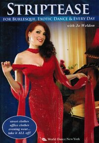 Jo Weldon - Burlesque - Striptease for Bulesque,Exotic Dance & Every Day