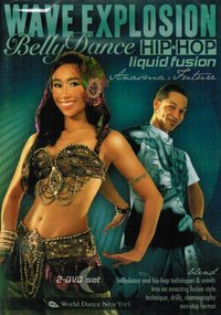 Anasma - Wave Explosion - Belly Dance Hip-Hop Liquid Fusion (2 DVD Set)