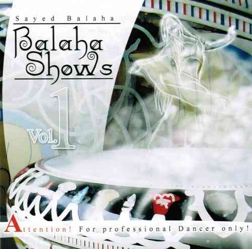 Sayed Balaha - Balaha Shows Vol.1