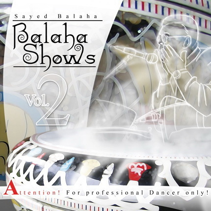 Sayed Balaha - Balaha Shows Vol.2