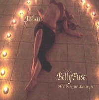 Jehan - Bellyfuse (Arabesque Lounge)