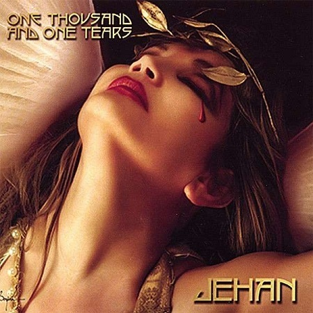 Jehan - One Thousands and one Tears