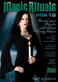 Ammo O'Day - Magic Rituals How-To: Sacred Space, Psychic Self-Defense.....
