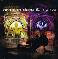 Mardo El Nour - Arabian Days & Nights