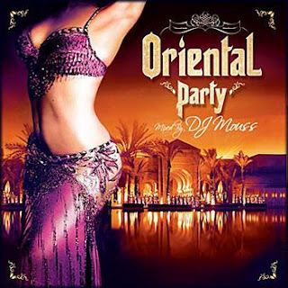 Dj Mouss - Oriental Party (Mixed By Dj Mouss) - Welcome to