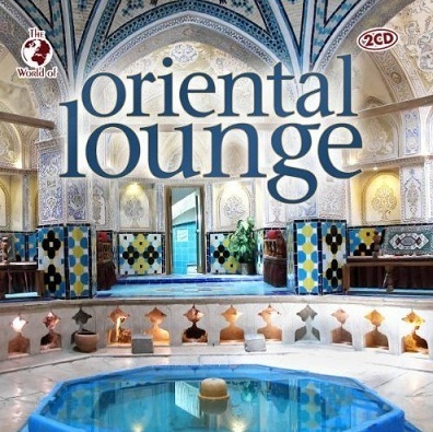 Oriental Lounge (2 CD Set)