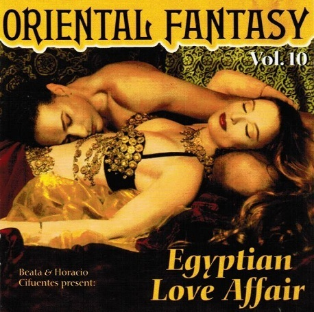Beata & Horacio Cifuentes - Oriental Fantasy 10 - Egyptian Love Affair