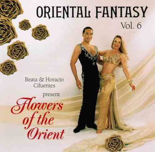 Beata & Horacio Cifuentes - Oriental Fantasy 06 - Flowers Of The Orient