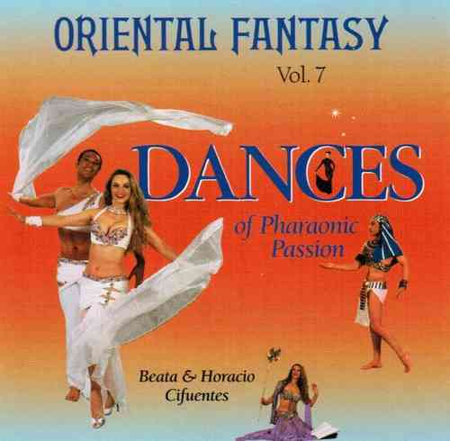 Beata & Horacio Cifuentes - Oriental Fantasy 07 - Dances Of Pharaonic Passion