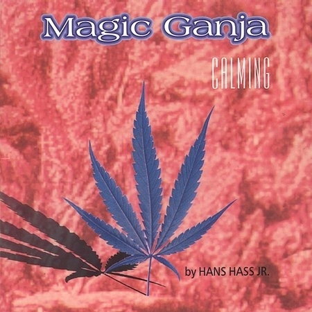 Hans Hass Jr. - Magic Ganja - Calming