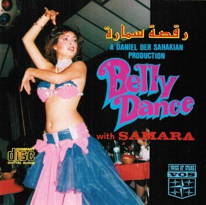Daniel Der Sahakian presents Belly Dance with Samara