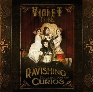 The Violet Tribe - Ravishing Collection Of Curios