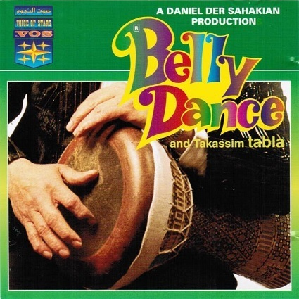 Daniel Der Sahakian presents Belly Dance & Takassim Tabla (with Setrak)