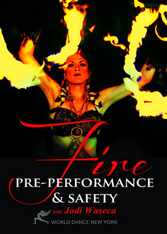 Jodi Waseca - Fire - Pre-Performance & Safety Instructional