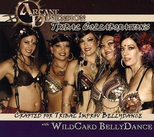 Arcane Dimension - Tribal Collaborations (feat.Wildcard Bellydance)