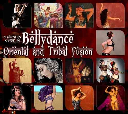 Beginner's Guide To Bellydance-Oriental and Tribal Fusion (3 CD Set)