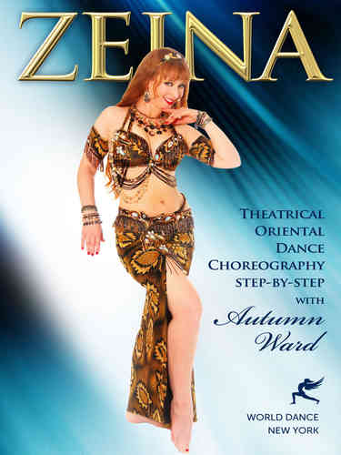 Autumn Ward - Zeina(A Theatrical Oriental Dance Choreography)