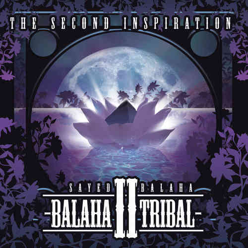 Sayed Balaha - Balaha Tribal II (Vol.2)