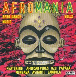 Afromania Vol.2 (Afro Dance Music)