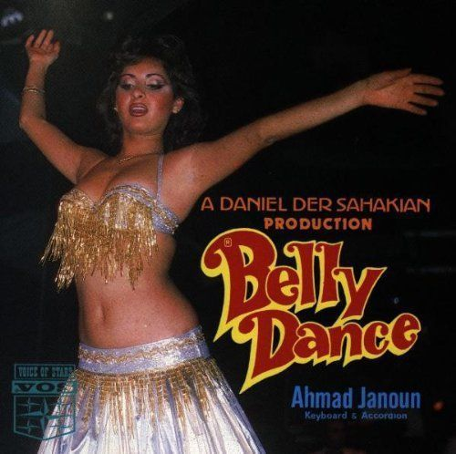 Daniel Der Sahakian presents Belly Dance With Ahmed Janoun