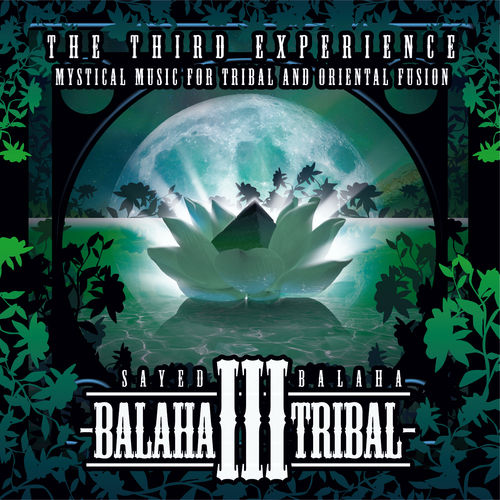Sayed Balaha - Balaha Tribal III (Vol.3)