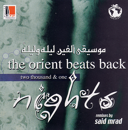 Said Mrad - The Orient beats back...