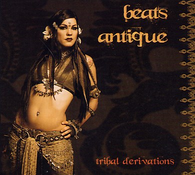 Beats Antique - Tribal Derivations