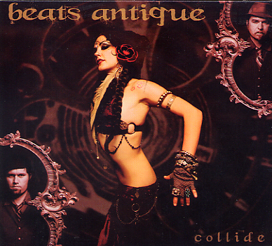 Beats Antique - Collide