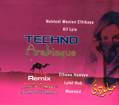 Amr Ismail - Techno Arabisque Remix
