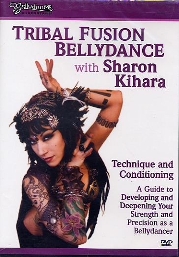 Bellydance Superstars present - Tribal Fusion Bellydance with Sharon Kihara