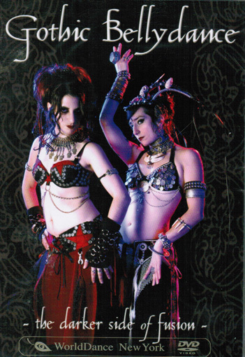 Gothic Bellydance - The Darker Side of Fusion