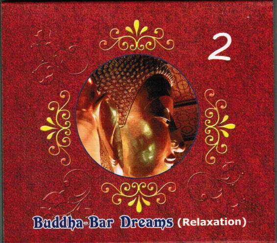 Buddha-Bar Dreams Vol.2 (Relaxation )