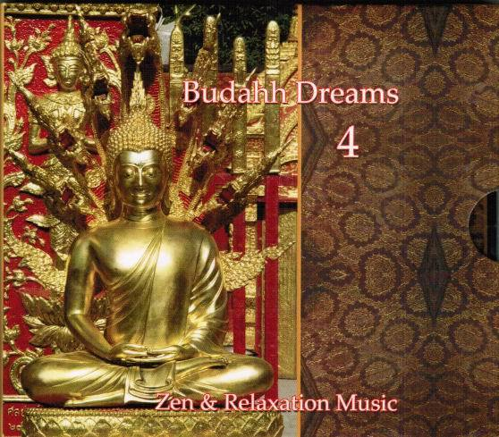 Buddha-Bar Dreams Vol.4 ( Zen & Relaxation )