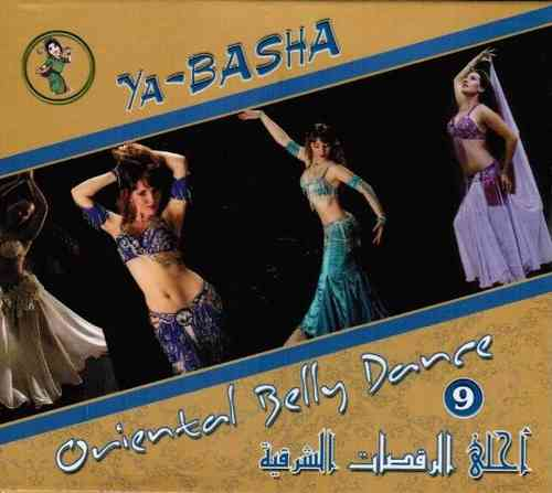 Oriental Belly Dance Vol.9 - Ya Basha