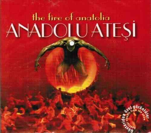Anadolu Atesi (The Fire Of Anatolia)