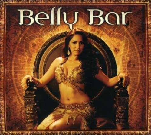 Bellydance Superstars present - Belly Bar