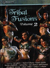Bellydance Superstars present - Tribal Fusions 2