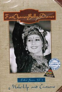 Fat Chance Belly Dance - Tribal Basics Vol. 2 - Make-Up And Costume