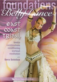 Sera Solstice - East Coast Tribal - Foundations of BellyDance