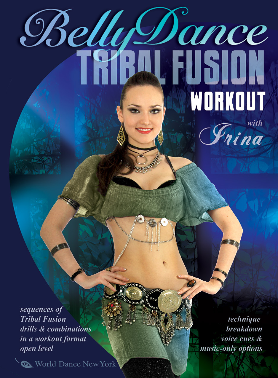 Irina Akulenko - Tribal Fusion Workout with Irina
