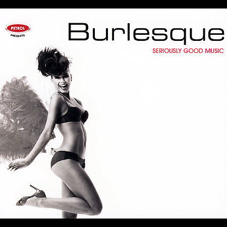 Seriously Good Music : Burlesque