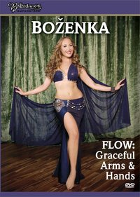 Bellydance Superstars present - Flow: Graceful Arms and Hands with Bozenka